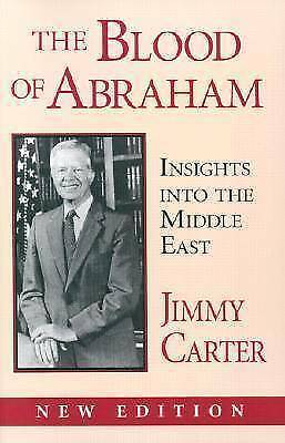 1 of 1 - USED (VG) The Blood of Abraham: Insights into the Middle East by Jimmy Carter
