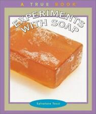 Experiments with Soap (True Books: Science Experiments)