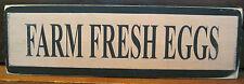 Farm Fresh Eggs Primitive Rustic Wooden Sign Block Shelf Sitter