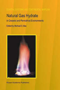 Natural-Gas-Hydrate-In-Oceanic-and-Permafrost-Environments-Coastal-Systems-and