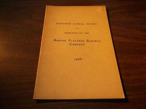 1908 BOSTON ELEVATED RAILWAY COMPANY ELEVENTH ANNUAL REPORT