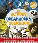 The Ultimate DreamWorks Cookbook: Featuring All Your Favorite Characters from DreamWorks Animation by Edda USA Editorial Team (Paperback / softback, 2016)