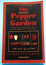 Grow Peppers How To Chiles THE PEPPER GARDEN Growing Using Softcover