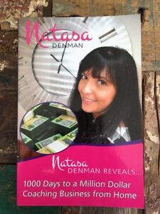 Natasa-Denman-1000-Days-To-A-Million-Dollar-Coaching-Business-From-Home-Signe