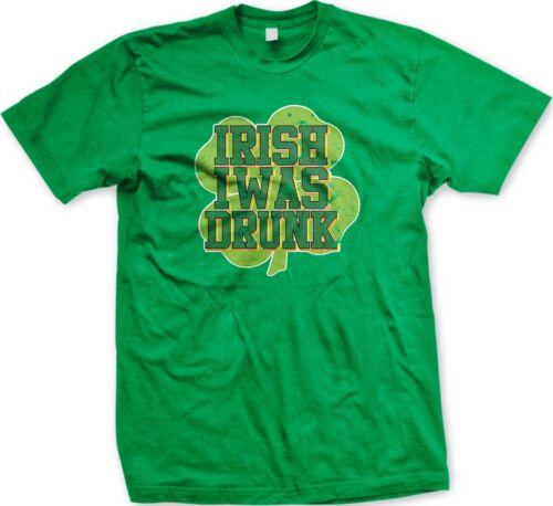 Four Leaf Clover Drunk Funny Slogans Sayings Men/'s T-shirt Irish I Was Drunk