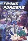 Transformers: Last Stand by Jim Fern, Bob Budiansky, Jose Delbo (Hardback, 2005)