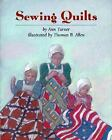 Sewing Quilts by Ann Warren Turner (1994, Hardcover)
