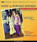 Lost and Found Sound and Beyond: Stories from NPR's All Things Considered by HighBridge Audio (CD-Audio, 2004)