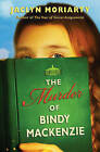 The Murder of Bindy MacKenzie by Jaclyn Moriarty (Paperback / softback, 2008)