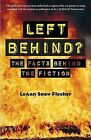 Left Behind?: The Facts Behind the Fiction by LeAnn Snow Flesher (Paperback / softback, 2006)