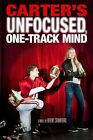 Carter's Unfocused One-track Mind 9781423144502 by Brent Crawford Paperback