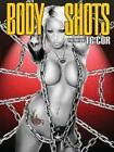 Body Shots: The Art of T.C. Cor (2012, Taschenbuch)