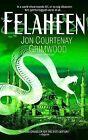 Felaheen: The Third Arabesk by Jon Courtenay Grimwood (Paperback / softback, 2005)
