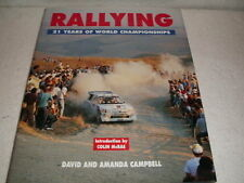 RALLYING 21 YEARS OF WORLD CHAMPIONSHIPS INTRODUCTION BY COLIN McRAE