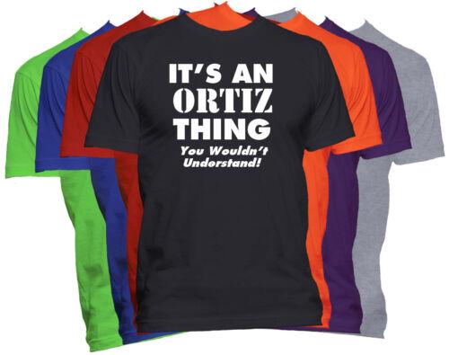 Ortiz Nom T-Shirt Personnalisé Nom shirt Réunion de famille Tee S-5XL
