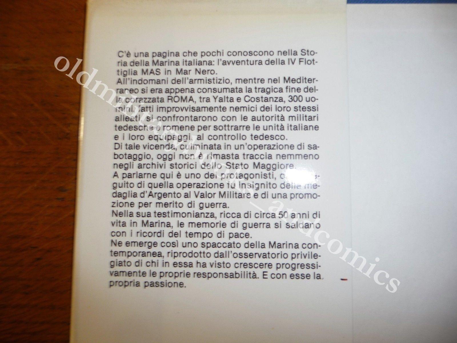 DISSI NO AL COMANDANTE MARINAI IV^ FLOTTIGLIA MAS IN MAR NERO DOPO 8 SETTEMBRE