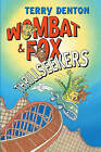 Wombat and Fox Thrillseekers by Terry Denton (Paperback, 2009)
