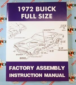 1972 Buick Factory Assembly Manual Riviera LeSabre Electra Centurion MORE INFO!