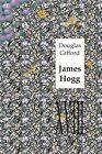 James Hogg by Douglas Gifford (Paperback, 2013)