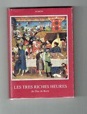 Les Très Riches Heures du Duc de Berry - Jacques Toussaint - 1981