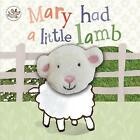 Little Learners Mary Had a Little Lamb by Parragon Books Ltd (Board book, 2012)