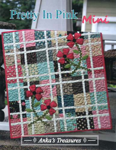 Quilt Pattern ~ PRETTY IN PINK ~ by Anka/'s Treasures