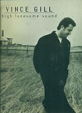 """VINCE GILL """"HIGH LONESOME SOUND"""" PIANO/VOCAL/GUITAR MUSIC BOOK RARE OUT OF PRINT"""
