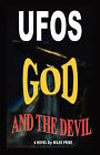 UFOs God and the Devil by Miles Pride (Hardback, 2006)