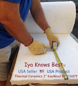 2 Quot Ceramic Fiber Insulation Blanket 2300f Kaowool Rt 8