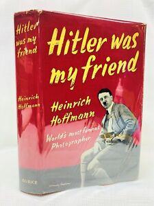 VG-F-HITLER-WAS-MY-FRIEND-Hoffman-1955-First-Edition-HC-DJ-VERY-NICE-COPY
