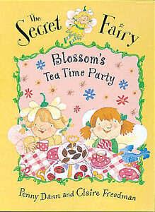 Dann-Penny-Freedman-Claire-Blossom-039-s-Teatime-Party-Book-Secret-Fairy-Hardc