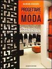 Progettare lo spazio vendita nel sistema moda (2012, Taschenbuch)