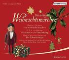 Die schönsten Weihnachtsmärchen von Hans Christian Andersen, Charles Dickens und E.T.A. Hoffmann (2011)
