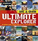 Ultimate UAE Explorer Guide by Explorer Publishing and Distribution (Paperback, 2013)