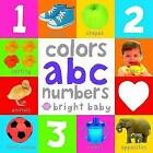 Bright Baby Colors, ABC, Numbers by Roger Priddy (Board book)