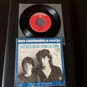 Udo-Lindenberg-amp-Pascal-Wozu-Sind-Kriege-Da-Vinyl-7-034-45-RPM-Single-D-1983-Rock