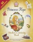 Princess Hope Sticker and Activity Book by Jacqueline Kinney Johnson, Jeanna Young (Paperback, 2015)
