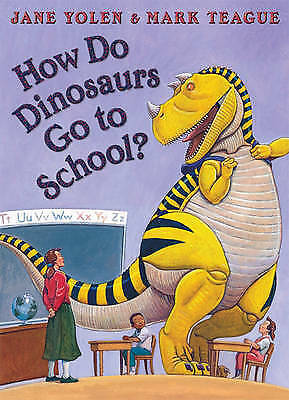 1 of 1 - How Do Dinosaurs Go to School? by Jane Yolen (Paperback) Early Reading Literacy