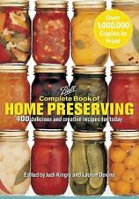 Ball Complete Book of Home Preserving : 400 Delicious and Creative Recipes for Today by Judi Kingry;Lauren Devine (2006, Paperback)