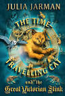 Time-Travelling Cat and the Great Victorian Stink by Julia Jarman (Paperback, 2010)
