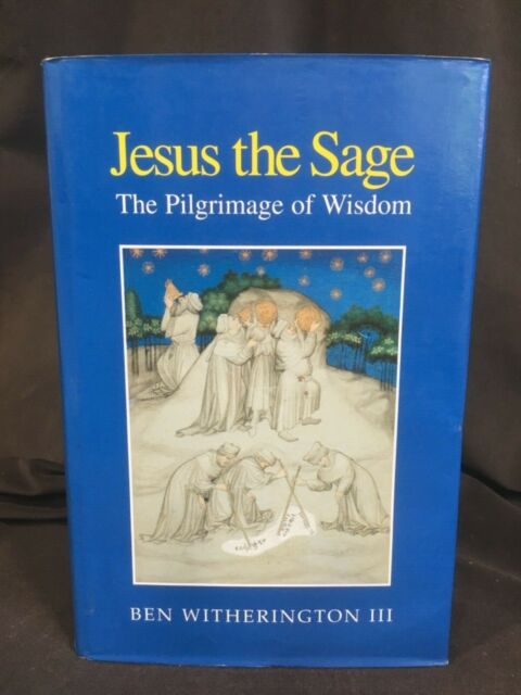 Jesus the Sage Ben Witherington HARDCOVER Commentary Epistle Biblical Theology