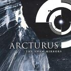 The Sham Mirrors by Arcturus (CD, Apr-2002, The End)