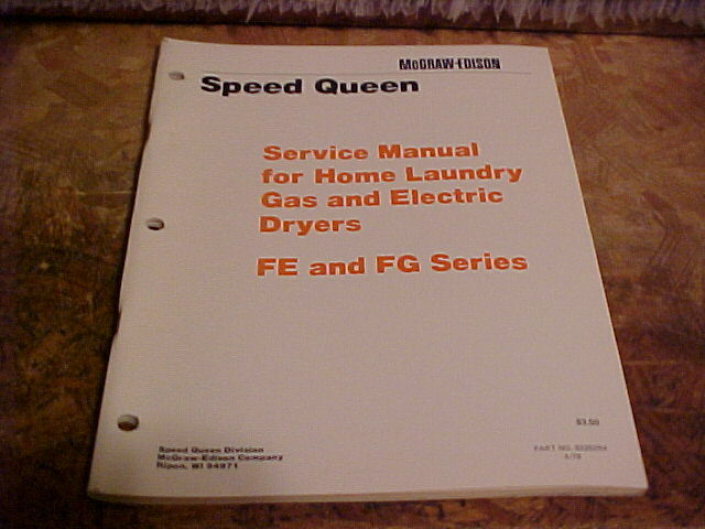 Speed Queen 1978 Service Manual For Dryers Fe  Fg Series