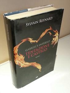 SYLVAIN-REYNARD-Gabriel-039-s-inferno-TENTAZIONE-E-CASTIGO-Rilegato-in-OTTIMO-STATO