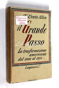 F-Lewis-Allen-IL-GRANDE-PASSO-Longanesi-1954-STATI-UNITI-D-039-AMERICA