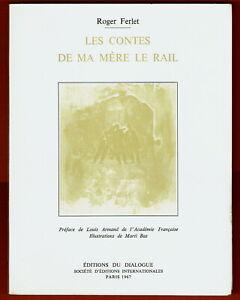 Les-Contes-de-Ma-Mere-Le-Rail-Roger-Ferlet-illustrations-Marti-Bas-Trains