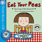 Eat Your Peas by Kes Gray (Paperback, 2008)