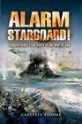 Alarm Starboard! by Geoffrey Brooke (Hardback, 2004)