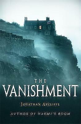 1 of 1 - The Vanishment, Aycliffe, Jonathan, Good Book