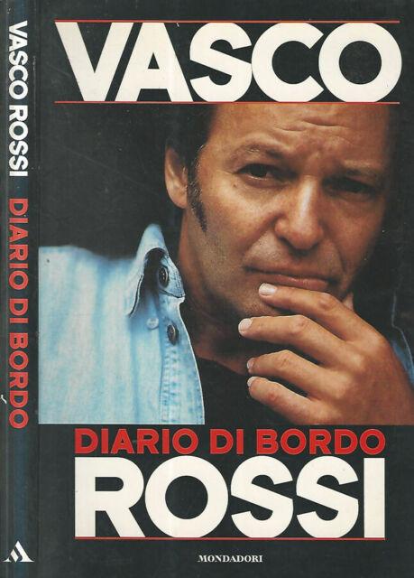 Diario di Bordo del capitano. Data astrale 1995.5. . Vasco Rossi. 1996. I ED..